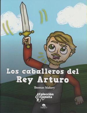 CABALLEROS DEL REY ARTURO, LOS