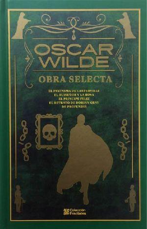 Oscar Wilde. Obra selecta / pd.