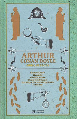 Arthur Conan Doyle. Obras Selectas / pd.