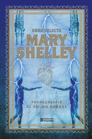 Mary Shelley. Obra selecta / pd.