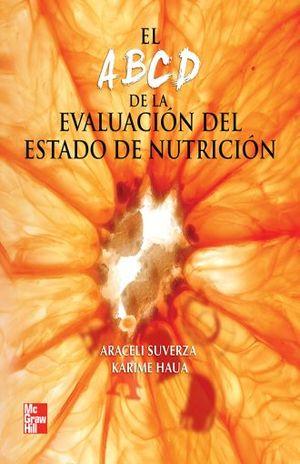 ABCD DE LA EVALUACION DEL ESTADO DE NUTRICION, EL