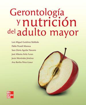 GERONTOLOGIA Y NUTRICION DEL ADULTO MAYOR