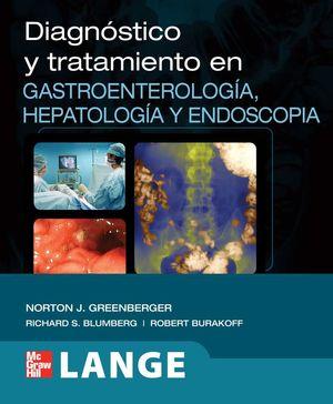 DIAGNOSTICO Y TRATAMIENTO EN GASTROENTEROLOGIA HEPATOLOGIA Y ENDOSCOPIA