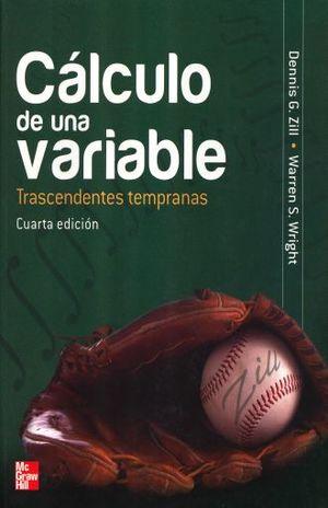 CALCULO DE UNA VARIABLE. TRASCENDENTES TEMPRANAS / 4 ED.