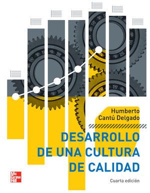 DESARROLLO DE UNA CULTURA DE CALIDAD / 4 ED.