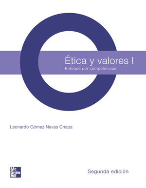 ETICA Y VALORES 1. ENFOQUE POR COMPETENCIAS BACHILLERATO