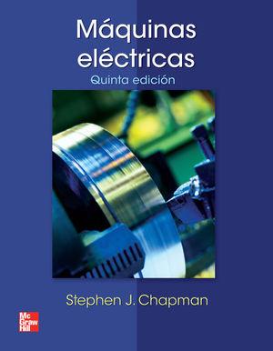 MAQUINAS ELECTRICAS / 5 ED.