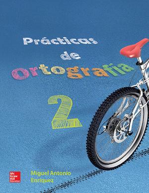 PRACTICAS DE ORTOGRAFIA 2. SECUNDARIA