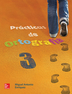PRACTICAS DE ORTOGRAFIA 3. SECUNDARIA