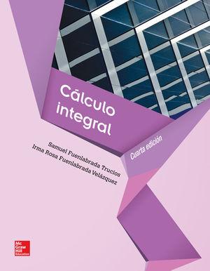 CALCULO INTEGRAL / 4 ED.