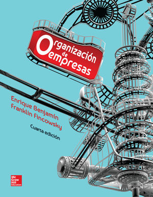 ORGANIZACION DE EMPRESAS / 4 ED.