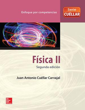 FISICA II. BACHILLERATO / 2 ED.