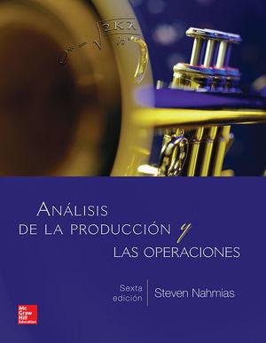 ANALISIS DE LA PRODUCCION Y LAS OPERACIONES / 6 ED.