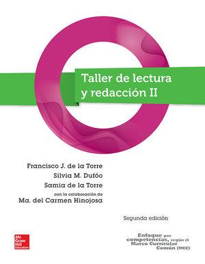 TALLER DE LECTURA Y REDACCION II. BACHILLERATO / 2 ED.