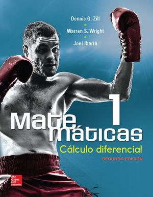 MATEMATICAS 1. CALCULO DIFERENCIAL / 2 ED.