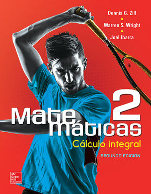 MATEMATICAS 2. CALCULO INTEGRAL / 2 ED.