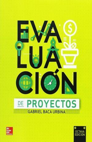 EVALUACION DE PROYECTOS / 8 ED.