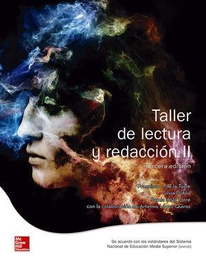 Taller de lectura y redacción 2. Bachillerato / 3 ed.
