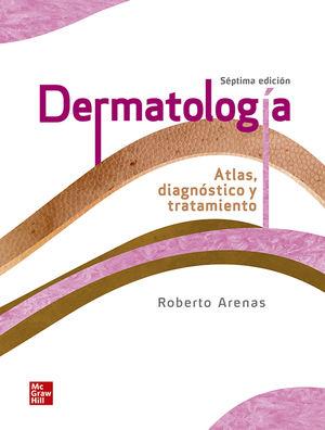 DERMATOLOGIA. ATLAS DIAGNOSTICO Y TRATAMIENTO / 7 ED. / PD.