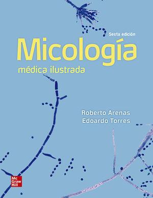 MICOLOGIA MEDICA ILUSTRADA / 6 ED.