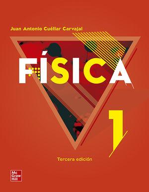 FISICA I. BACHILLERATO / 3 ED.