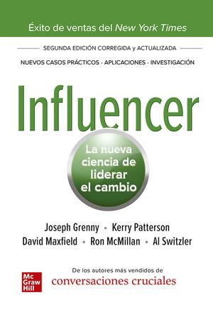 Influencer. La nueva ciencia de liderar el cambio / 2 ed.