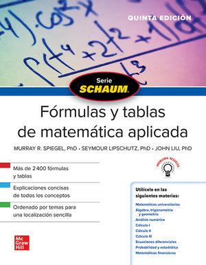 Fórmulas y tablas de matemática aplicada. Schaum / 5 ed.