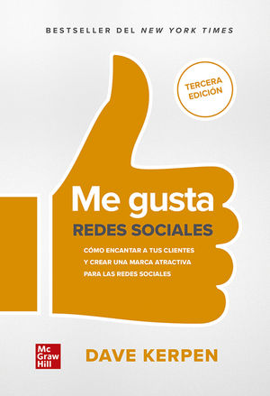 Me gusta. Redes sociales / 3 ed.