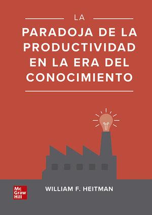 La paradoja de la productividad en la era del conocimiento