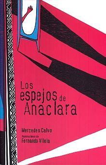 ESPEJOS DE ANACLARA, LOS / PD.