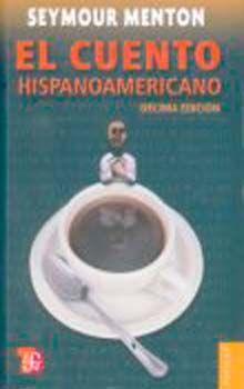 CUENTO HISPANOAMERICANO, EL / 10 ED.