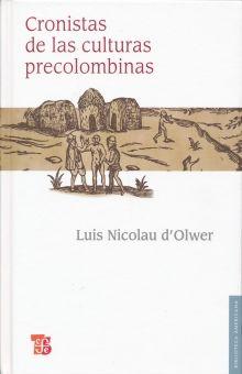 CRONISTAS DE LAS CULTURAS PRECOLOMBINAS / PD.