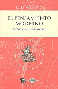 PENSAMIENTO MODERNO, EL. FILOSOFIA DEL RENACIMIENTO / 2 ED.