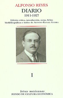DIARIO 1911-1927 / TOMO I / ALFONSO REYES / PD.