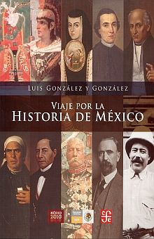 VIAJE POR LA HISTORIA DE MEXICO / 6 ED.