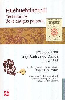 HUEHUEHTLAHTOLLI. TESTIMONIOS DE LA ANTIGUA PALABRA / PD.