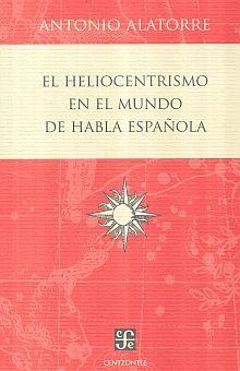 HELIOCENTRISMO EN EL MUNDO DE HABLA ESPAÑOLA, EL
