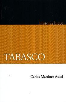 TABASCO. HISTORIA BREVE