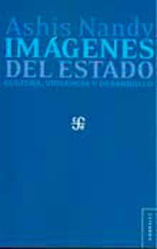 IMAGENES DEL ESTADO. CULTURA VIOLENCIA Y DESARROLLO