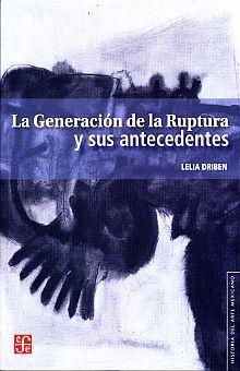 GENERACION DE LA RUPTURA Y SUS ANTECEDENTES, LA