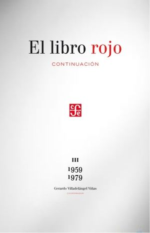 LIBRO ROJO, EL. CONTINUACION / TOMO III 1959 - 1979