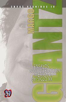 OBRAS REUNIDAS IV. ENSAYOS SOBRE LITERATURA MEXICANA DEL SIGLO XX / PD.