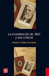 CONSTITUCION DE 1857 Y SUS CRITICOS, LA
