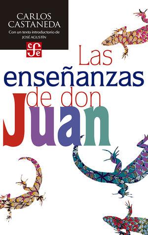 ENSEÑANZAS DE DON JUAN, LAS. UNA FORMA YAQUI DE CONOCIMIENTO / 3 ED.