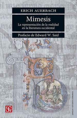 MIMESIS. LA REPRESENTACION DE LA REALIDAD EN LA LITERATURA OCCIDENTAL / 2 ED.