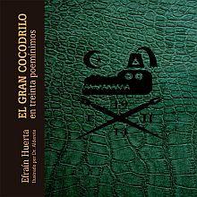GRAN COCODRILO EN TREINTA POEMINIMOS, EL / PD.