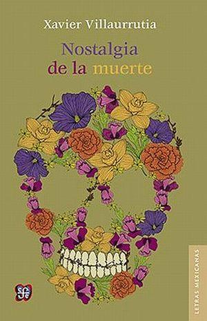 NOSTALGIA DE LA MUERTE / 4 ED. / PD.