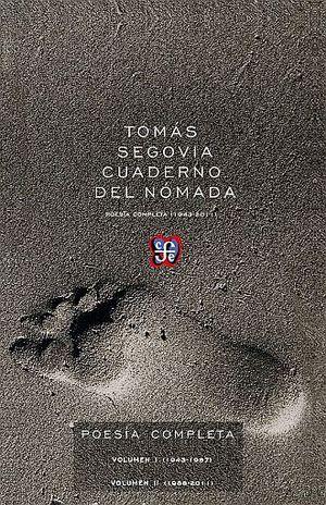 CUADERNO DEL NOMADA. POESIA COMPLETA 1943 - 2011 / 2 TOMOS