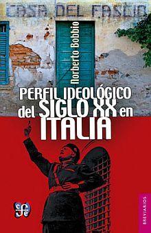 PERFIL IDEOLOGICO DEL SIGLO XX EN ITALIA / 2 ED.