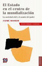 ESTADO EN EL CENTRO DE LA MUNDIALIZACION, EL / 2 ED.